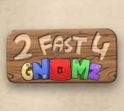 Cover von 2 Fast 4 Gnomz
